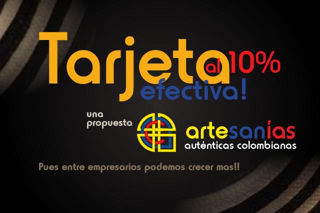 Tarjeta Efectiva al 10% Alianzas Empresariales en Santander Artesanías Autenticas Colombianas