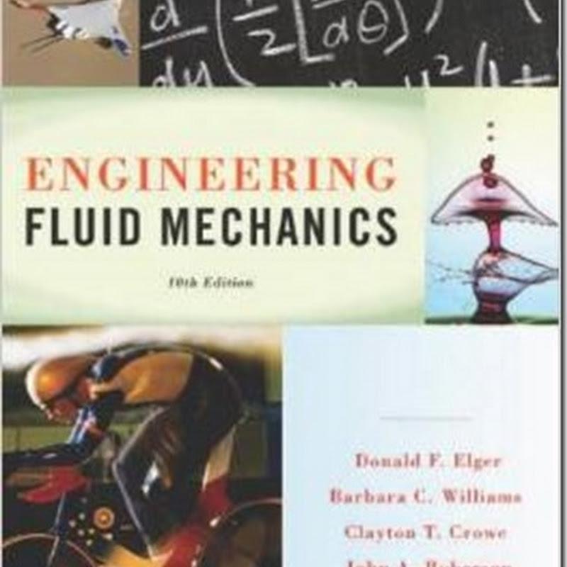 Engineering Fluid Mechanics (10th edition) Elger Williams Crowe Roberson