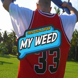Baixar Costa Gold feat. Jay Kay - My Way, My Weed Online