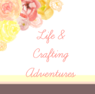 Life & Crafting Adventures