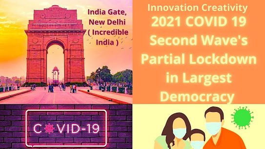 2021 COVID 19 Second Wave's Partial Lockdown in Largest Democracy