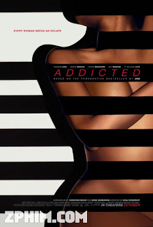 Ham Muốn Thể Xác - Addicted (2014) Poster