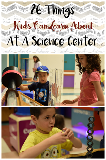 Things Kids Can Learn At A Science Center