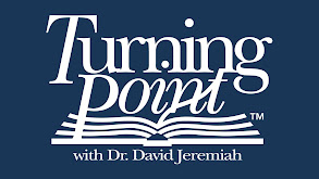 Turning Point With Doctor David Jeremiah thumbnail