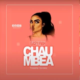 AUDIO | Easy Man - Chaumbea Mp3 (Audio Download)
