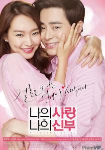 Cô Dâu Nổi Loạn - My Love, My Bride poster