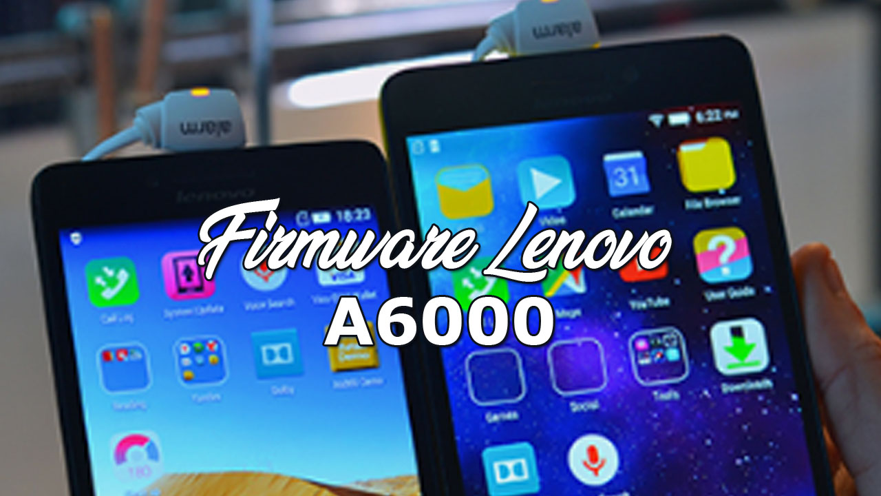 firmware lenovo a6000 official