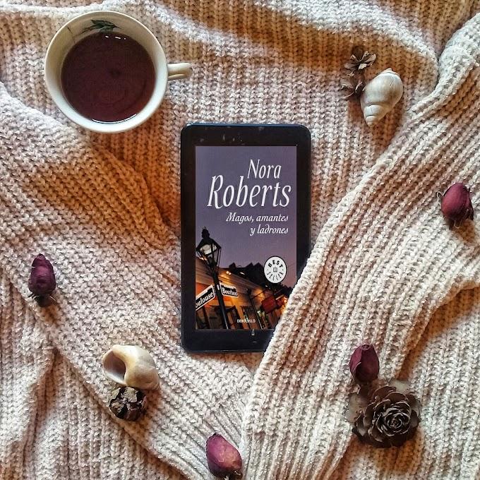 Magos, amantes y ladrones. ― Nora Roberts.
