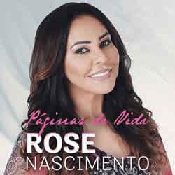 Baixar CD Rose Nascimento - Páginas da Vida Online