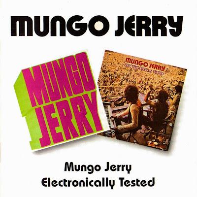 Mungo Jerry ~ 1970 ~ Mungo Jerry + 1971 ~ Electronically Tested