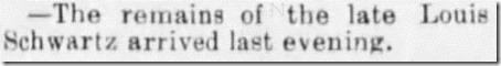 Louis Schwartz remains arrive Santa Cruz Sentinel 5_26_1893 pg 3