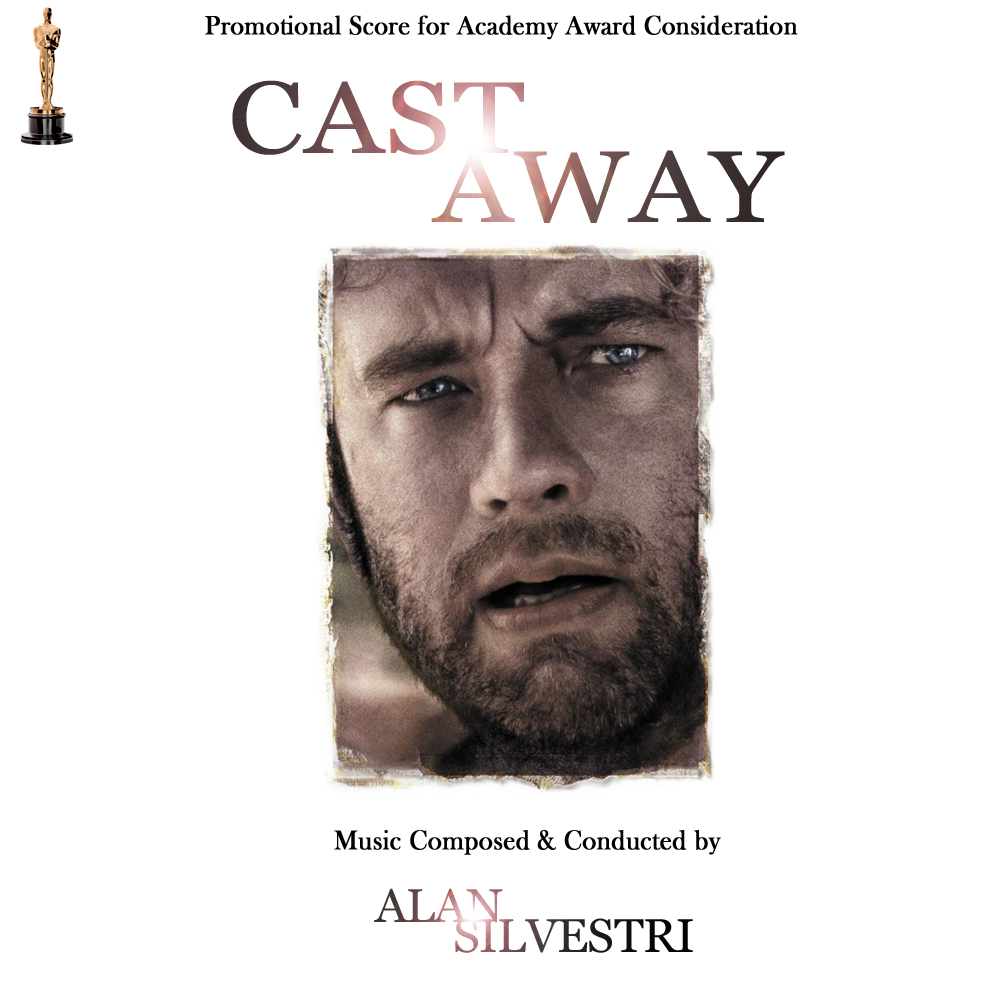 Album Artist: Alan Silvestri / Album Title: Cast Away (Promotional Score for Academy Award Consideration) [Custom Album Art for Non-existing Soundtrack]