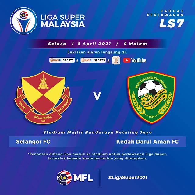Live Streaming Selangor vs Kedah Liga Super 6.4.2021
