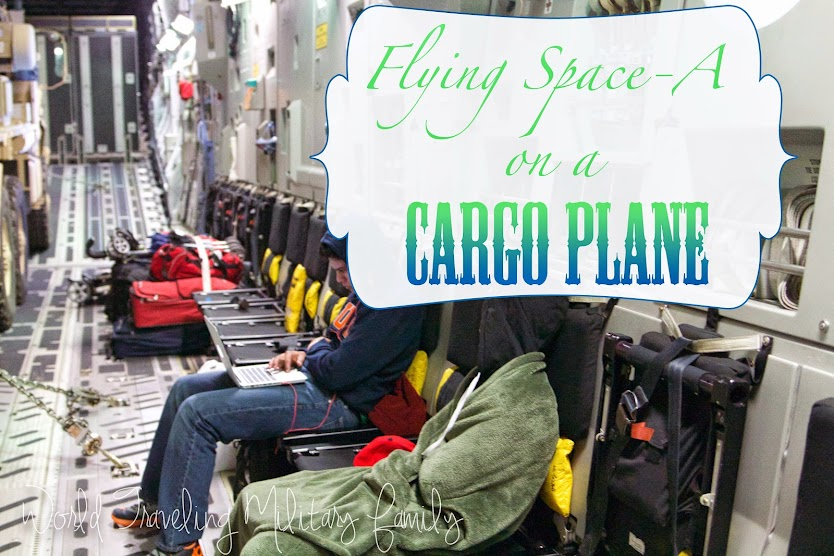 Flying Space A - On a Cargo Plane - World Traveling Military