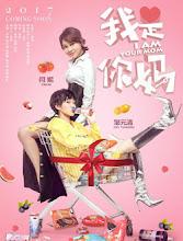 I Am Your Mom China Movie