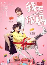 I Am Your Mom China Movie