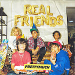 PRETTYMUCH – Real Friends - Single Cover