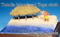 Tutuila Island & Tapa cloth-