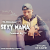 Download Mp3:- TY Ohindase - Sexy Mama