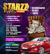 EVENT: STARZZ REALITY TV SHOW 2019 Is Here