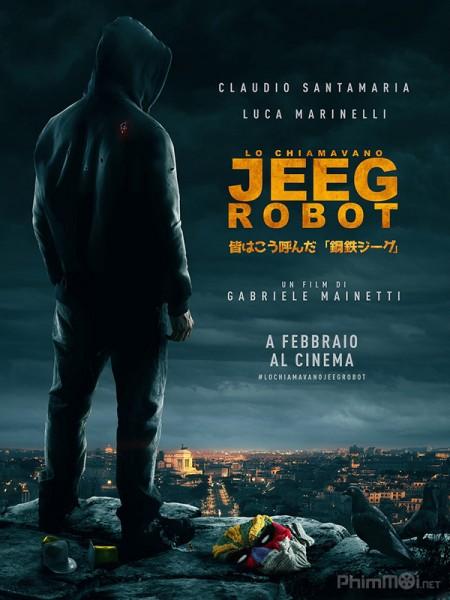 They Call Me Jeeg Robot - Jeeg Siêu Năng