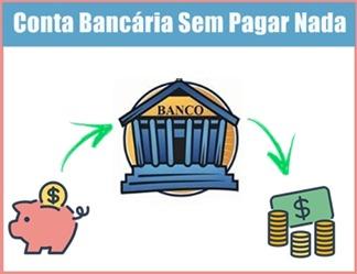 abrir-conta-bancaria-sem-pagar-nada