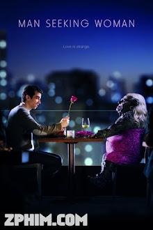 Hành Trình Tìm Gái 1 - Man Seeking Woman Season 1 (2015) Poster