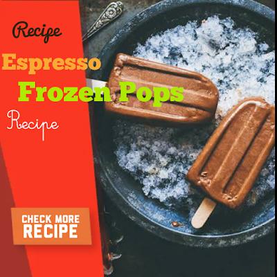 https://www.itonefirst.com/2021/02/espresso-frozen-pops.html