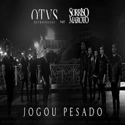 Os Travessos Part. Sorriso Maroto – Jogou Pesado download grátis