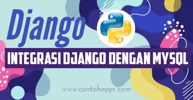 Integrasi Django dengan MySQL