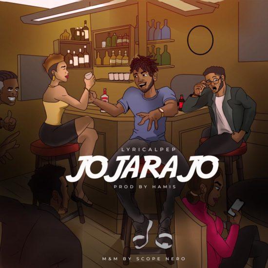 LyricalPep – Jojarajo