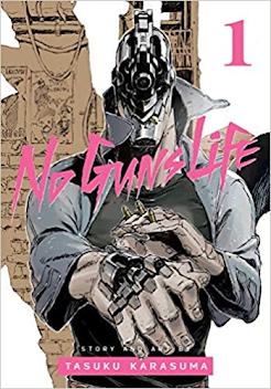Cover art for No Guns Life 1 by Tasuku Karasuma