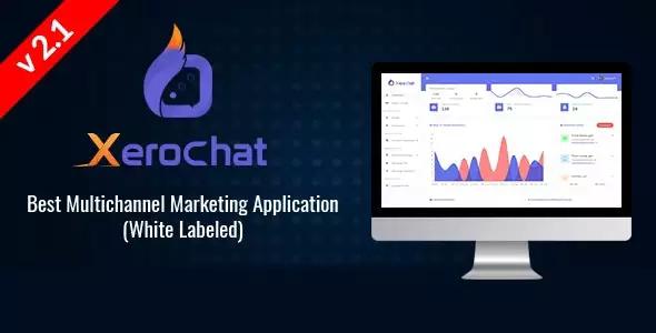 XeroChat v2.1 – Best Multichannel Marketing Application (White Label) Script