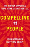 Compelling People: The Hidden Qualities That Make Us Influential post image