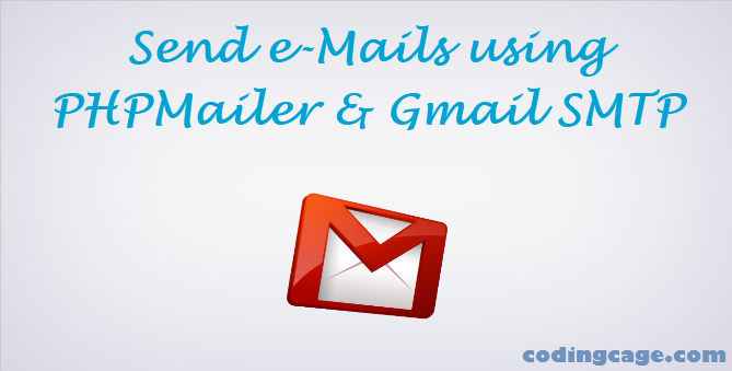How to Send e-Mail using PHPMailer and Gmail SMTP