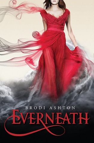 Blogger Talk Review: Everneath by Brodi Ashton