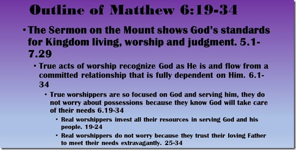 Outline of Matthew 6.19-34