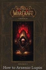 Actualización 30/10/2017: Gracias a el aporte de Tato Cucu se agrega a la carpeta la versión en español en PDF descargable de World of Warcraft: Cronicas Volumen Uno, disfruten de este libro.