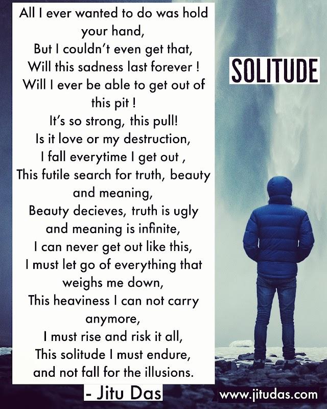 Solitude poem by Jitu Das poems 2018