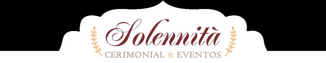 .: Solennitá Cerimonial & Eventos - Blog :.