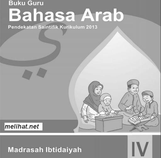 Buku Bahasa Arab Kurikulum 2013 MI Kelas 4 Terbaru