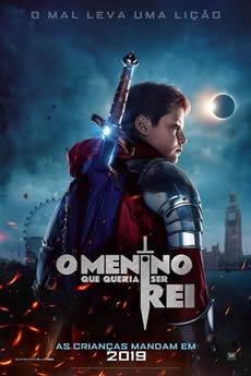Baixar Filme O Menino que Queria Ser Rei (2019) Dublado Torrent Grátis