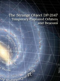 The Strange Object DP-2147 - Temporary Captured Orbiters and Beacons Cover