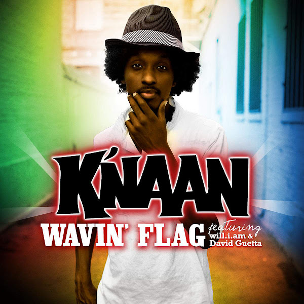 Wavin' Flag – K'naan feat. Will.i.am & David Guetta