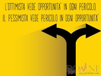 L-ottimista-vede-opportunita-in-ogni-pericolo-il-pessimista-vede-pericolo-in-ogni-opportunita immagine con frase aforismo.jpg