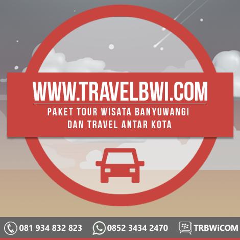 Travel BWi Banyuwangi - Paket Tour Wisata Banyuwangi dan Travel Antar Kota