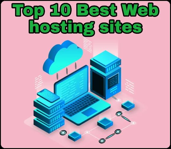 Top 10 Best Web hosting sites