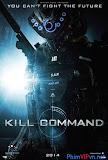 Cổ Máy Sát Nhân - Kill Command poster