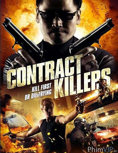 Hợp Đồng Sát Thủ - Contract Killers poster