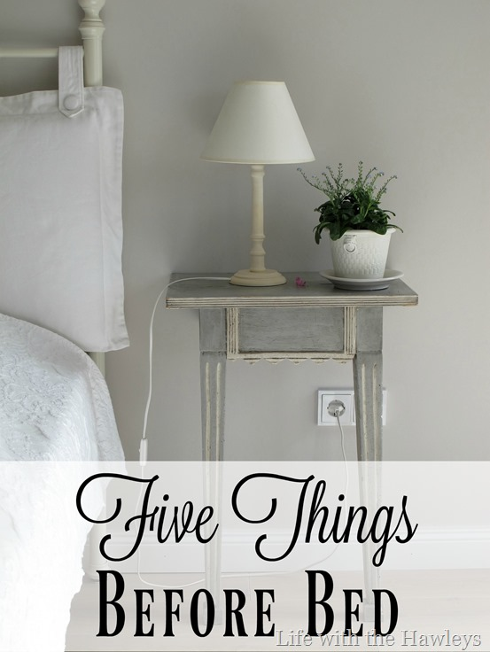 Five Things Before Bed- Life with the Hawleys